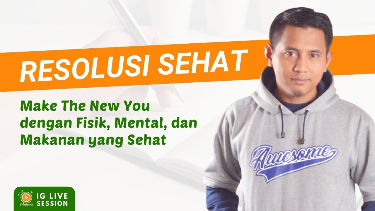Make The New You Resolusi Sehat 2021